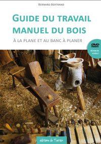 Guide du travail manuel du bois